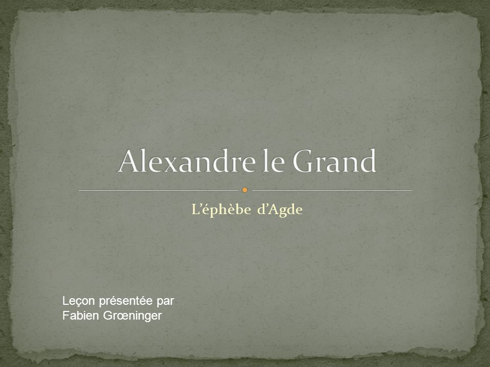 Léphèbe dAgde Leçon présentée par Fabien Grœninger