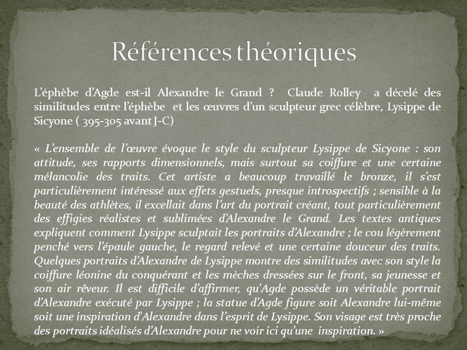 Léphèbe dAgde est-il Alexandre le Grand .