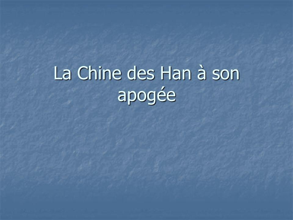 Le programme Connaissances : A son apogée, sous le règne de lempereur Wu (140 – 87 av.