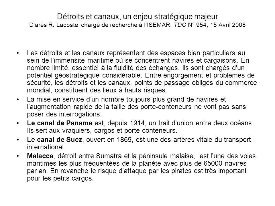 Détroits et canaux, un enjeu stratégique majeur Darès R.