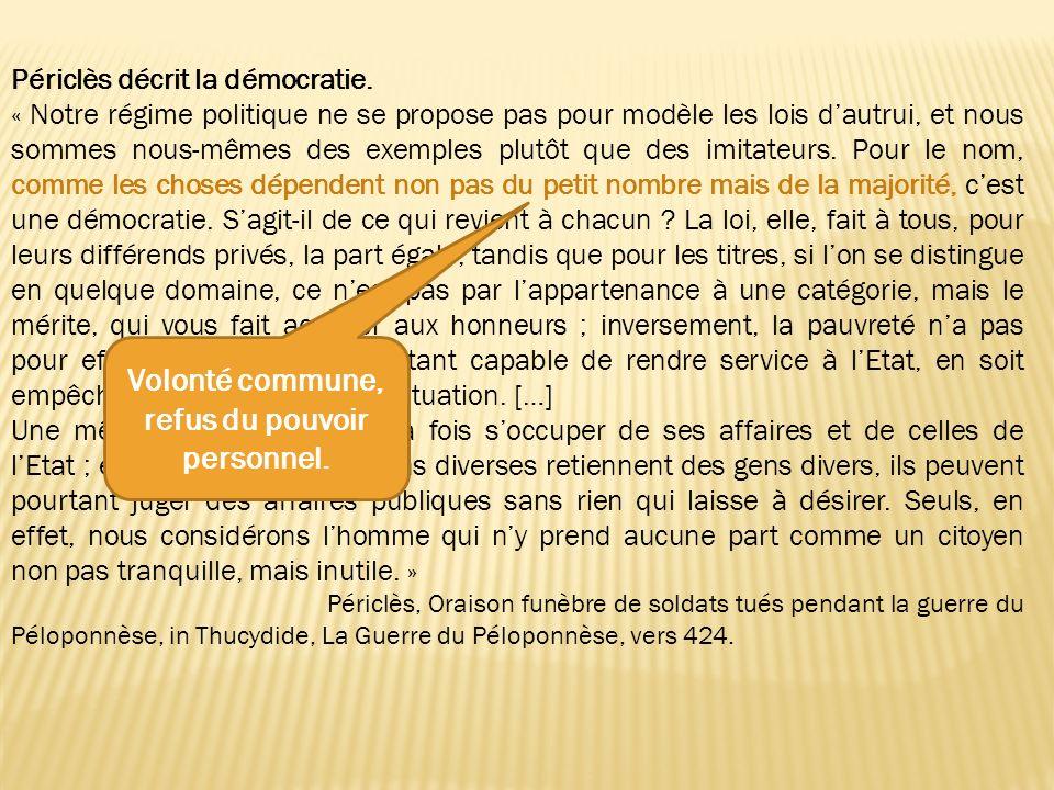 Périclès décrit la démocratie.