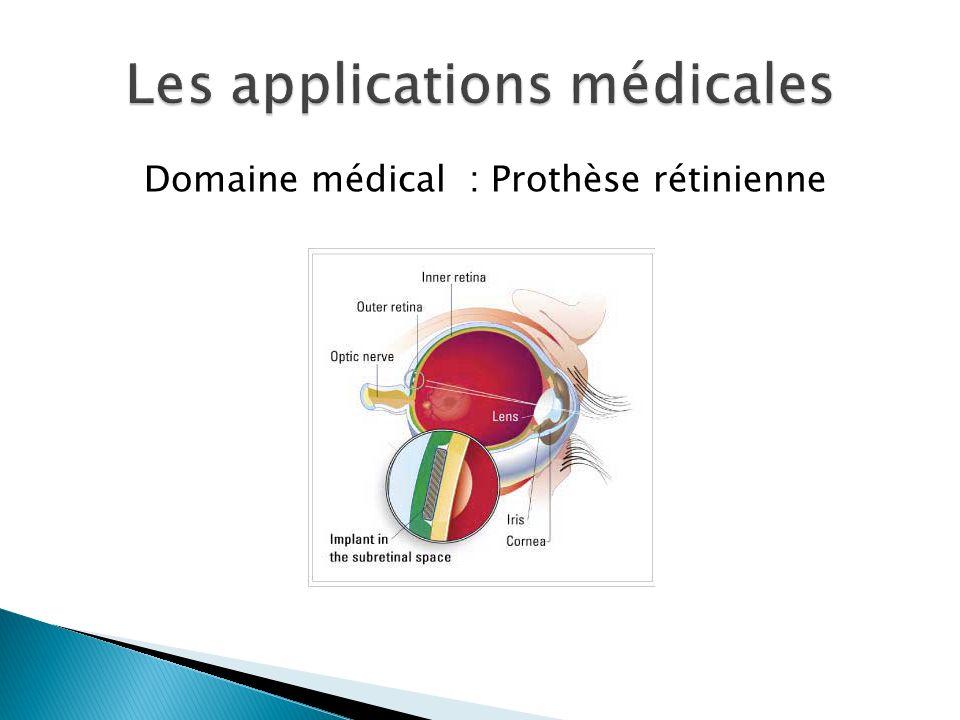 Domaine médical : Prothèse rétinienne