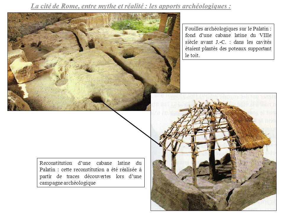 La cité de Rome, entre mythe et réalité : les apports archéologiques : Fouilles archéologiques sur le Palatin : fond dune cabane latine du VIIIe siècl