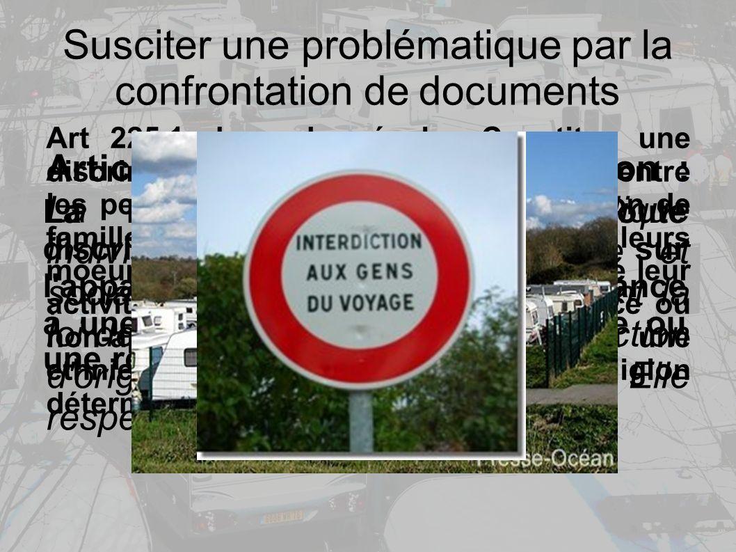 Susciter une problématique par la confrontation de documents Article premier de la constitution : La France est une République indivisible, laïque, démocratique et sociale.
