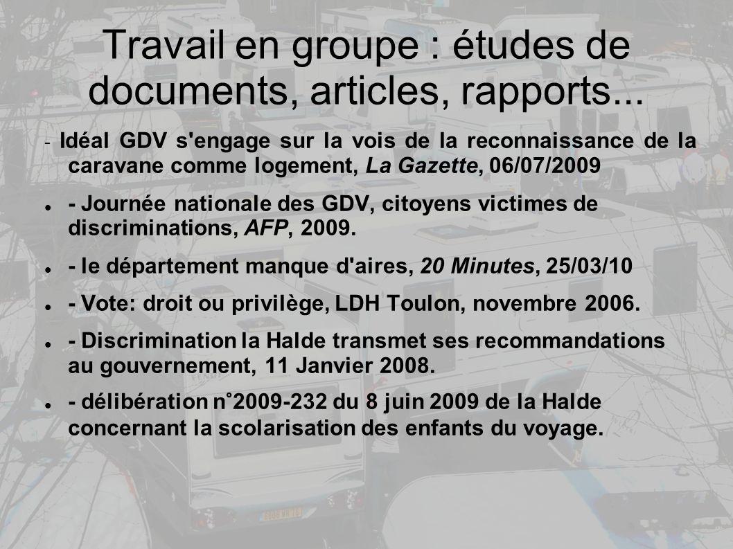 Travail en groupe : études de documents, articles, rapports...