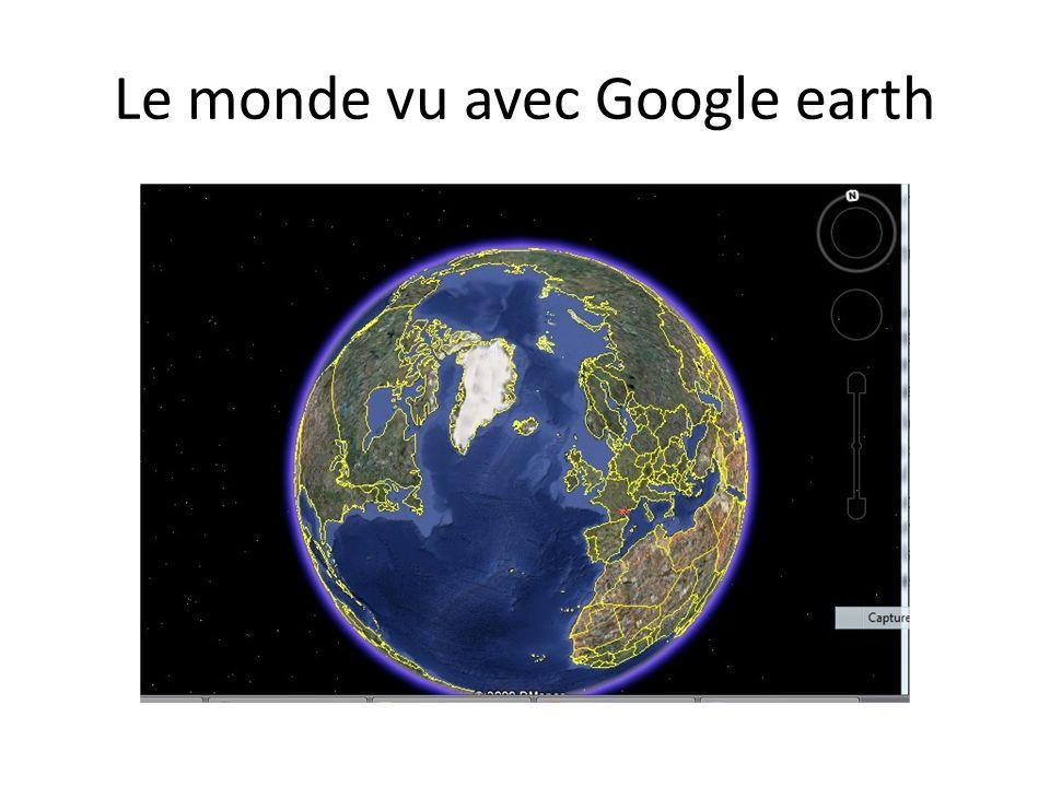 Le monde vu avec Google earth