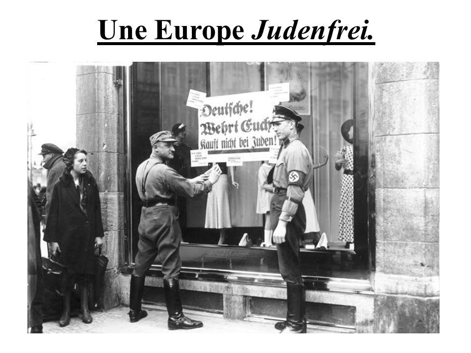 Une Europe Judenfrei.