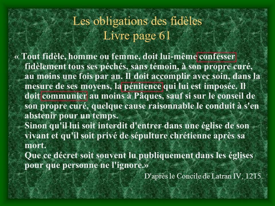 Une vie rythmée par la religion 7 sacrements Le BaptêmeLe Baptême La confirmationLa confirmation La communionLa communion La pénitenceLa pénitence Le