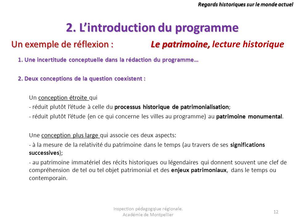Regards historiques sur le monde actuel 2. Lintroduction du programme 1. Une incertitude conceptuelle dans la rédaction du programme… 2. Deux concepti