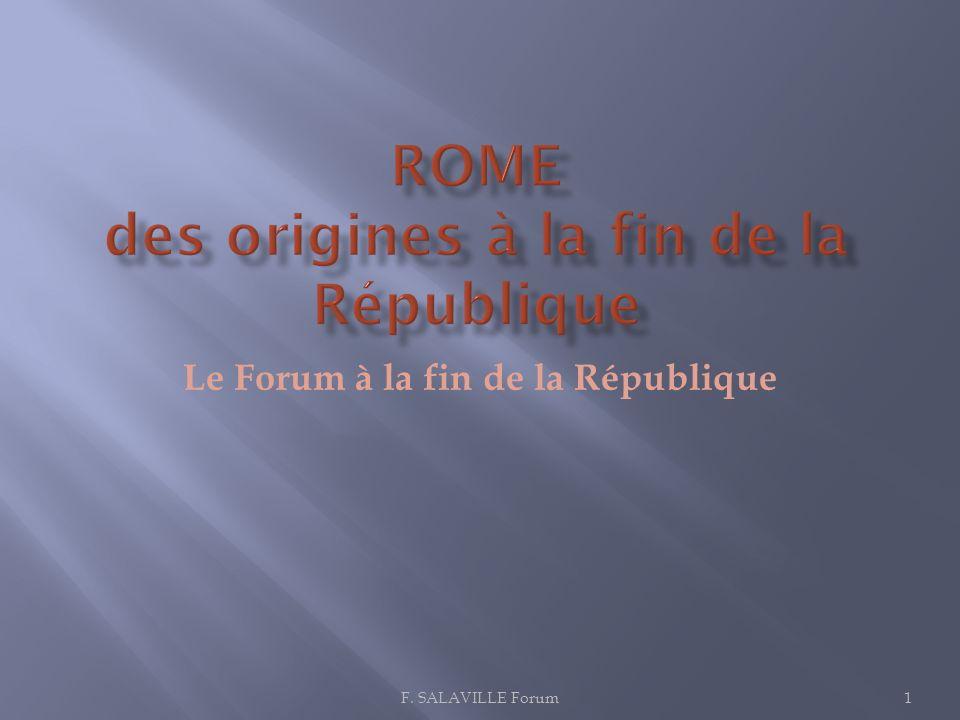 Le Forum à la fin de la République 1F. SALAVILLE Forum