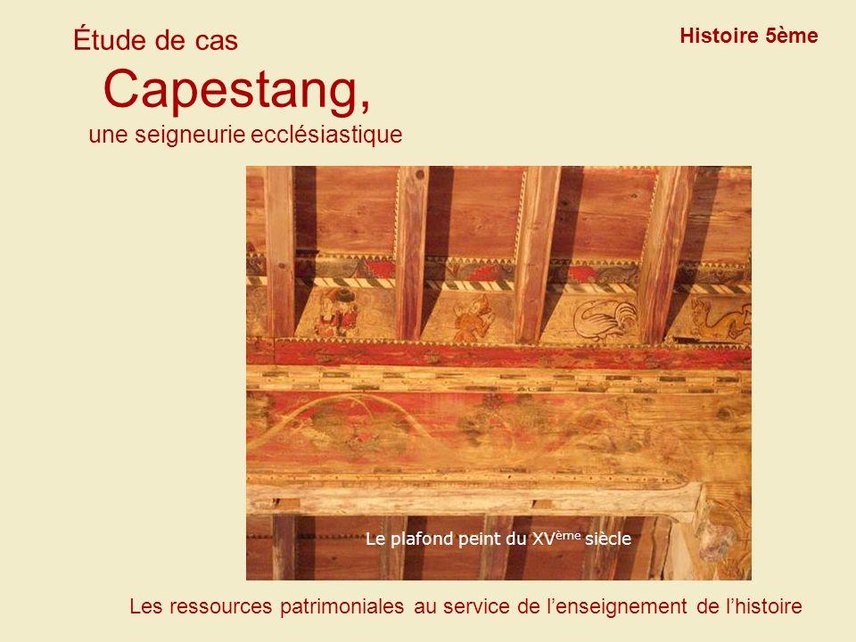 La façade sud du château Étude de cas Capestang, une seigneurie ecclésiastique Histoire 5ème Les ressources patrimoniales au service de lenseignement