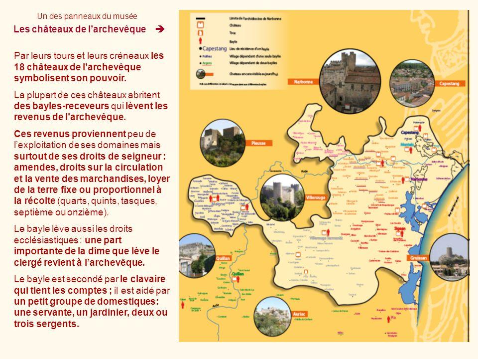 Les châteaux de larchevêque Par leurs tours et leurs créneaux les 18 châteaux de larchevêque symbolisent son pouvoir. La plupart de ces châteaux abrit
