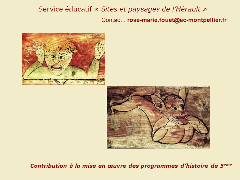 Service éducatif « Sites et paysages de lHérault » Contact : rose-marie.fouet@ac-montpellier.fr Contribution à la mise en œuvre des programmes dhistoi