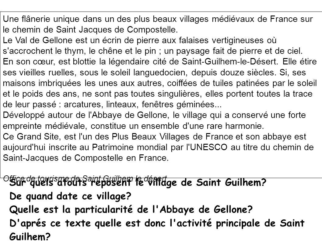Une flânerie unique dans un des plus beaux villages médiévaux de France sur le chemin de Saint Jacques de Compostelle. Le Val de Gellone est un écrin