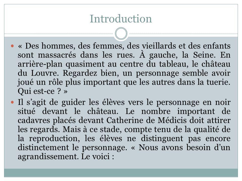 Introduction « Des hommes, des femmes, des vieillards et des enfants sont massacrés dans les rues. À gauche, la Seine. En arrière-plan quasiment au ce