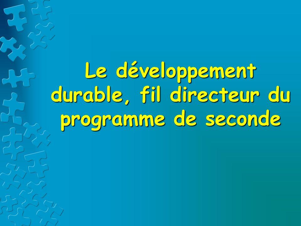 Sociétés et développement durable Suppose de connaître la notion de développement durable (cf.