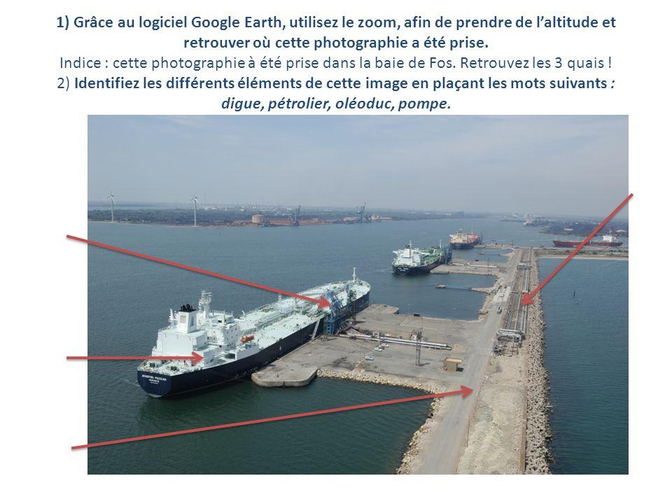1) Grâce au logiciel Google Earth, utilisez le zoom, afin de prendre de laltitude et retrouver où cette photographie a été prise. Indice : cette photo