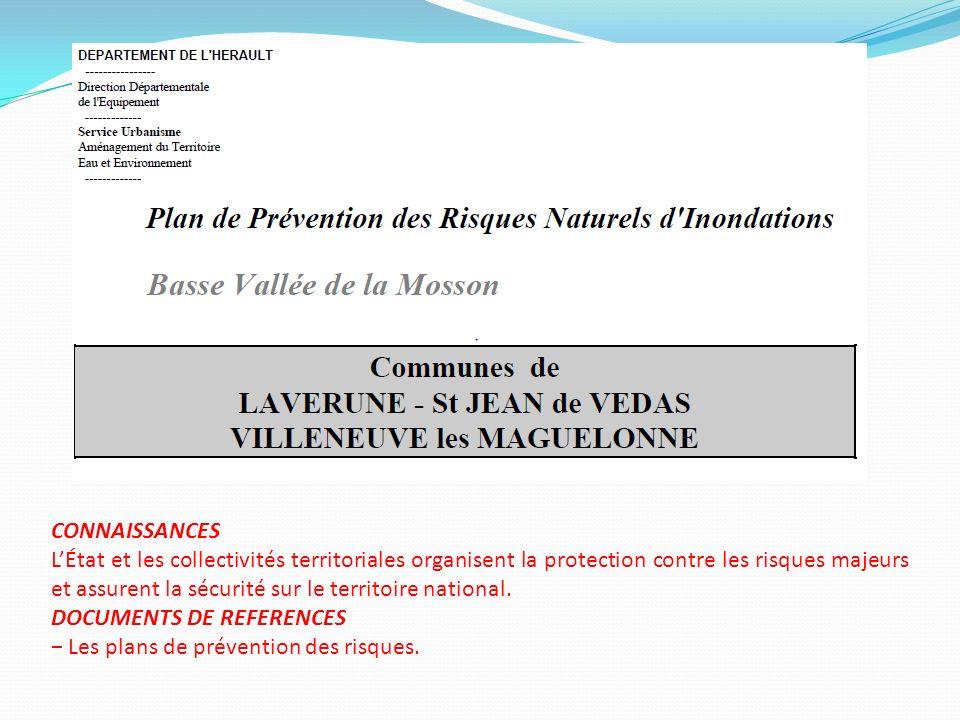 CONNAISSANCES LÉtat et les collectivités territoriales organisent la protection contre les risques majeurs et assurent la sécurité sur le territoire n