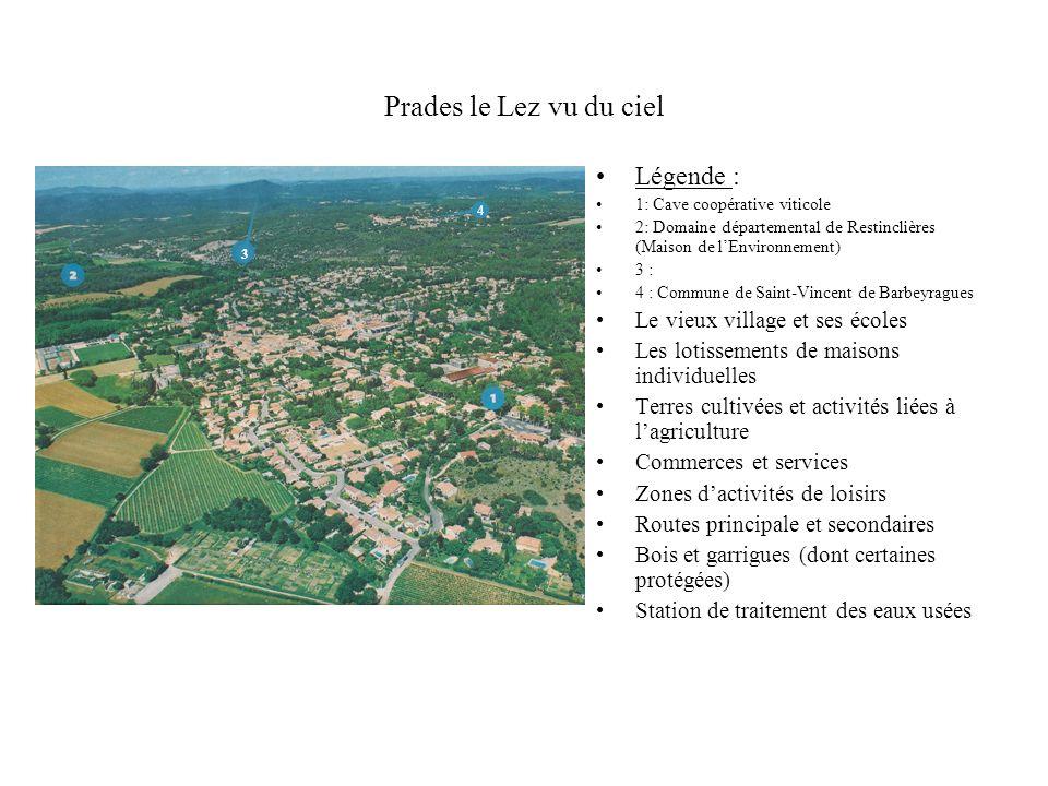 Prades le Lez vu du ciel Légende : 1: Cave coopérative viticole 2: Domaine départemental de Restinclières (Maison de lEnvironnement) 3 : 4 : Commune d
