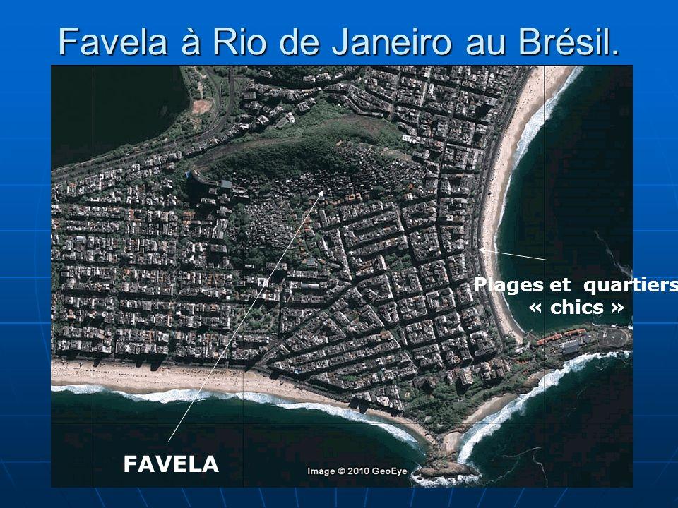 N. Barthélemy, 5° Géographie, 2010 Favela à Rio de Janeiro au Brésil. FAVELA Plages et quartiers « chics »