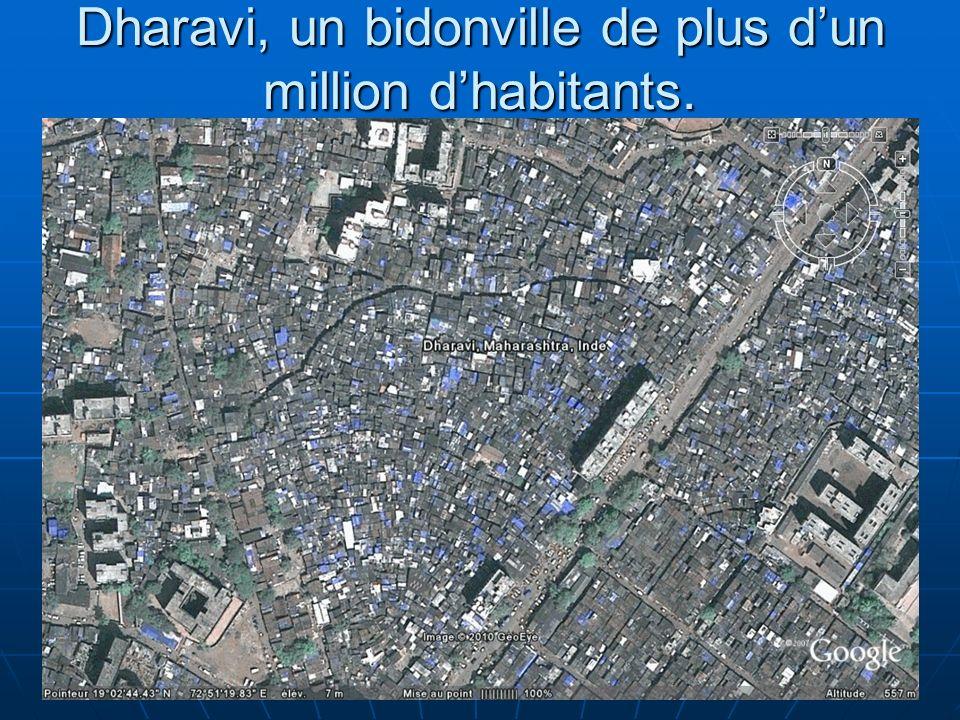 N. Barthélemy, 5° Géographie, 2010 Dharavi, un bidonville de plus dun million dhabitants.