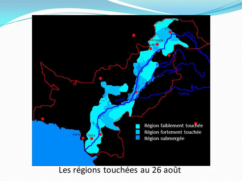 Région faiblement touchée Région fortement touchée Région submergée Les régions touchées au 26 août