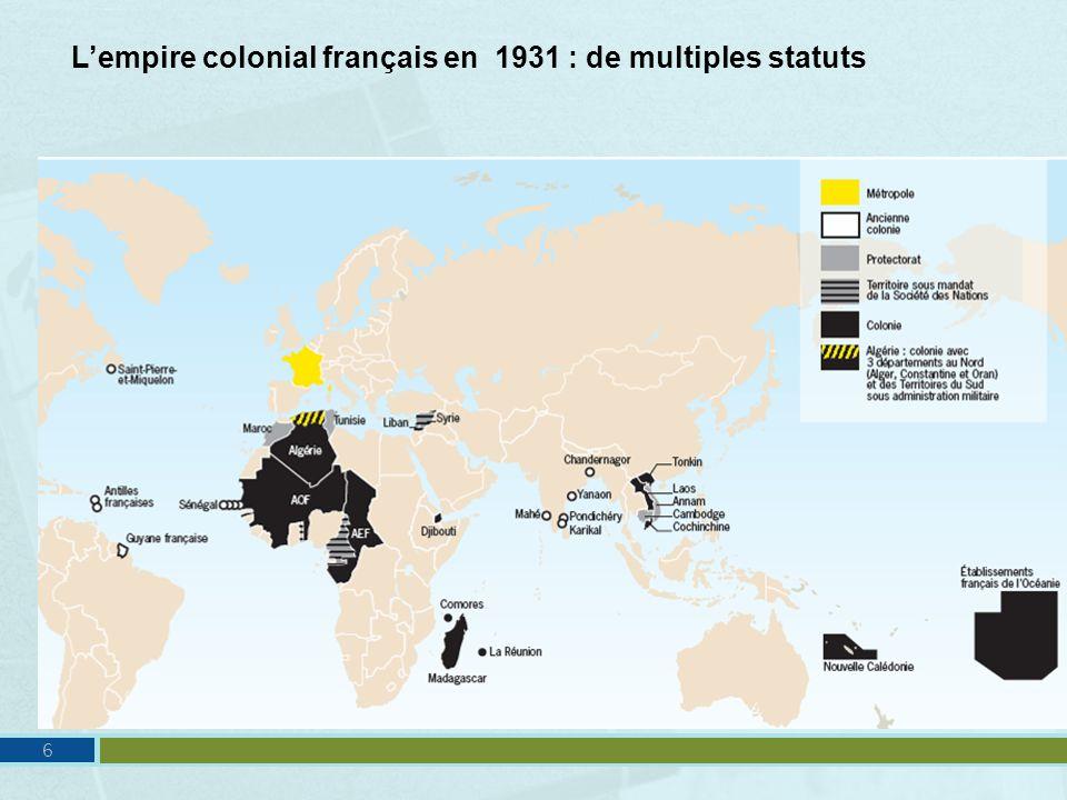 Lempire colonial français en 1931 : de multiples statuts 6
