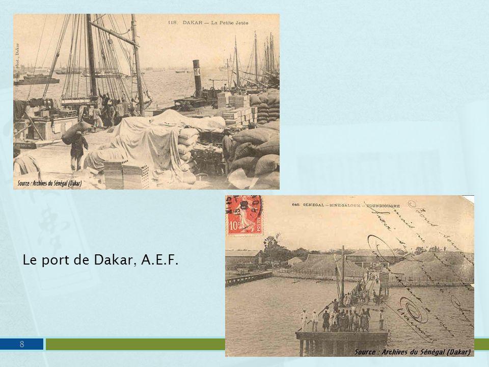 8 Le port de Dakar, A.E.F.