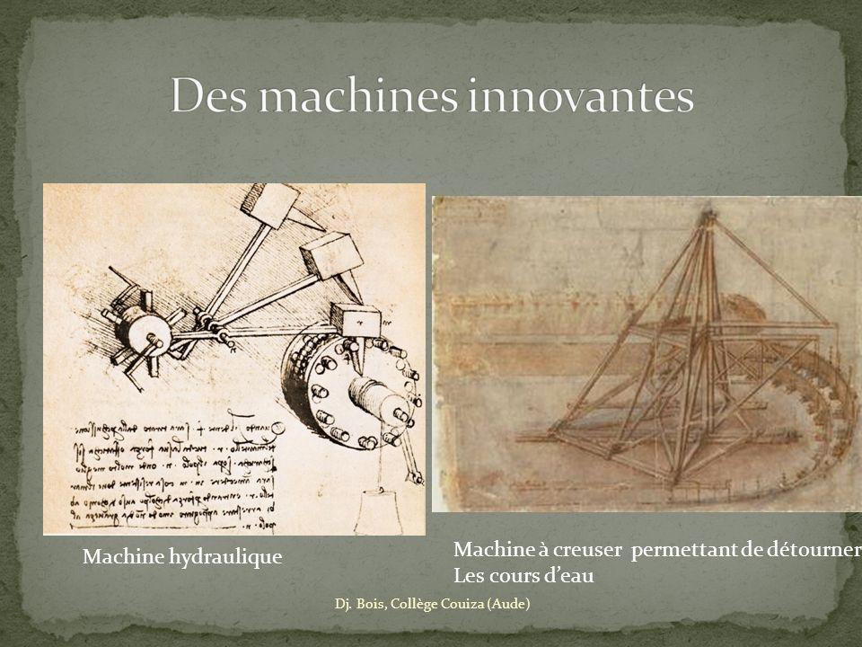 Dj. Bois, Collège Couiza (Aude) Machine à creuser permettant de détourner Les cours deau Machine hydraulique
