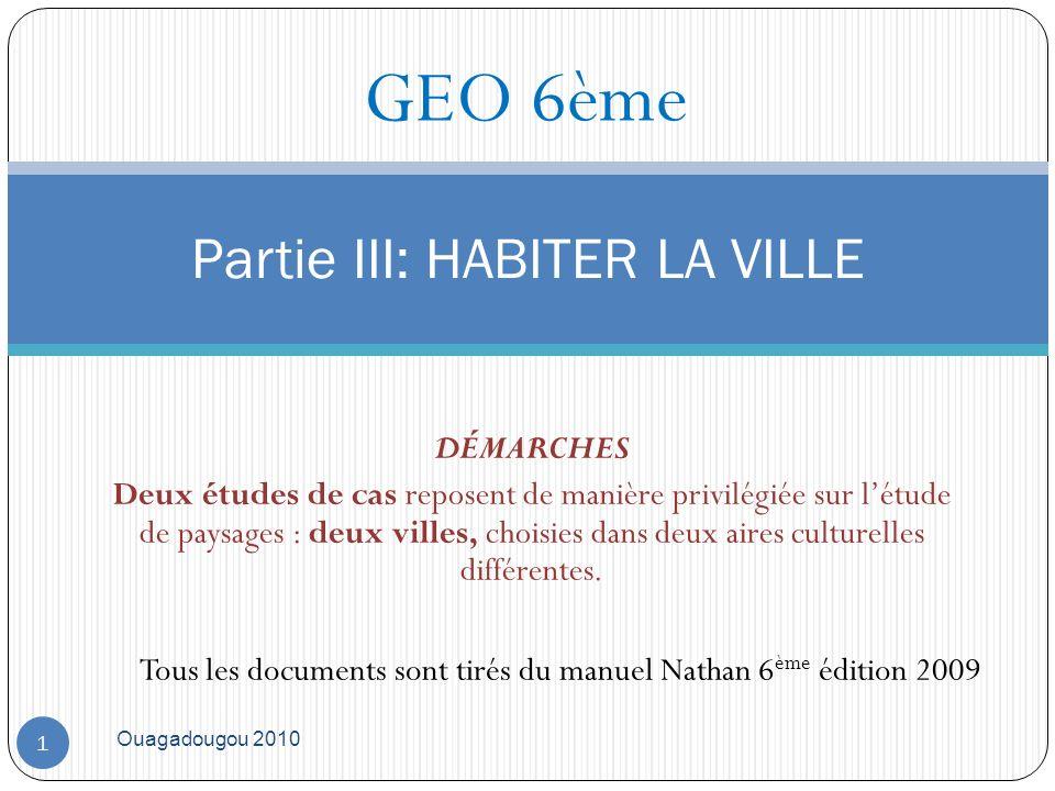 Ouagadougou 2010 2 II- Habiter Ouagadougou: CONNAISSANCES Plus de la moitié de lhumanité vit en ville.