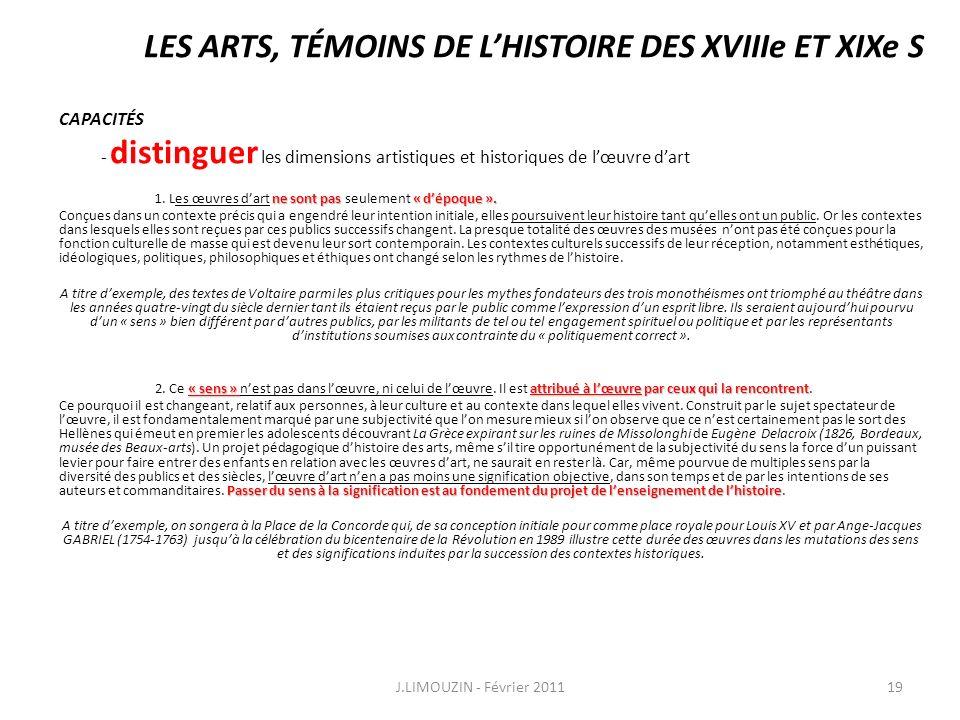 LES ARTS, TÉMOINS DE LHISTOIRE DES XVIIIe ET XIXe S CAPACITÉS - distinguer les dimensions artistiques et historiques de lœuvre dart ne sont pas « dépo