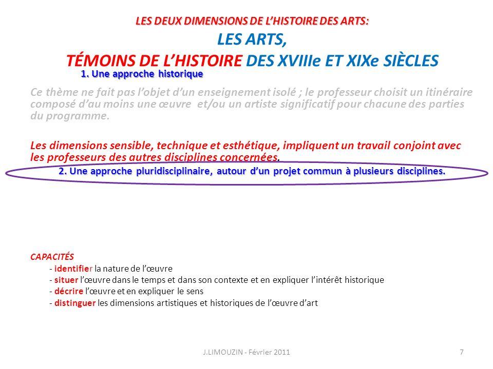 LES ARTS, TÉMOINS DE LHISTOIRE DES XVIIIe ET XIXe S CAPACITÉS - distinguer les dimensions artistiques et historiques de lœuvre dart 1.