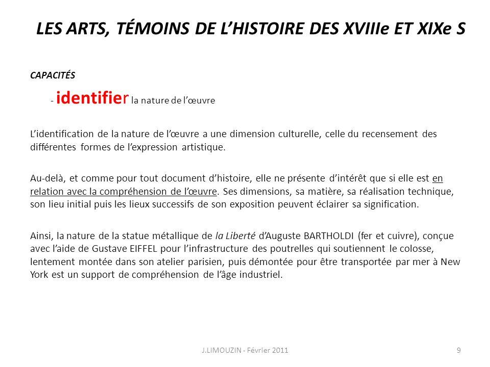 LES ARTS, TÉMOINS DE LHISTOIRE DES XVIIIe ET XIXe S CAPACITÉS - distinguer les dimensions artistiques et historiques de lœuvre dart 3.