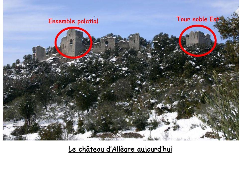 Le château dAllègre aujourdhui Ensemble palatial Tour noble Est