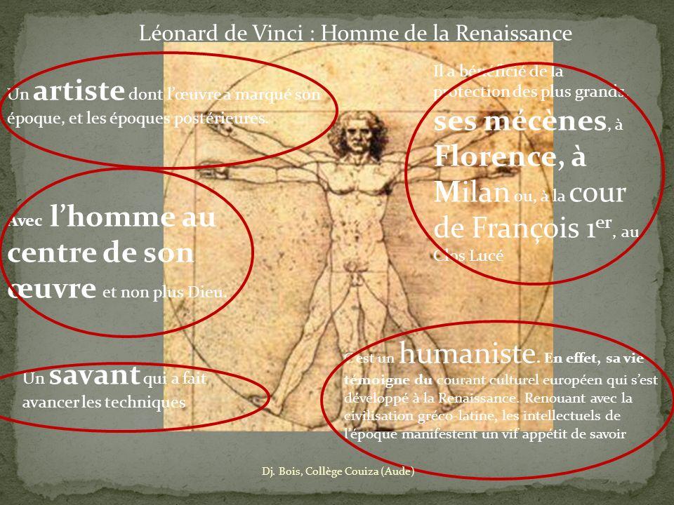 Cest un humaniste. En effet, sa vie témoigne du courant culturel européen qui sest développé à la Renaissance. Renouant avec la civilisation gréco-lat