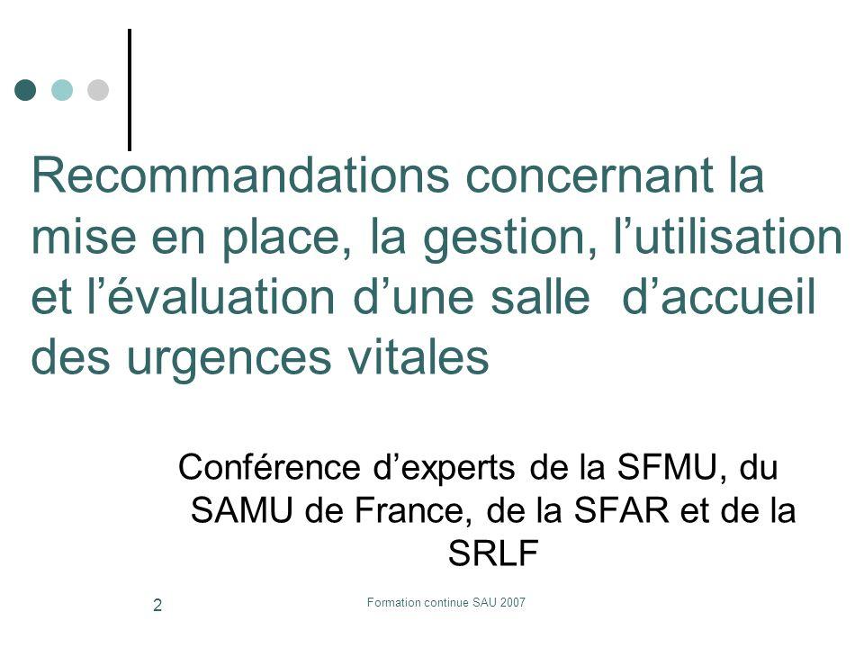 Formation continue SAU 2007 2 Recommandations concernant la mise en place, la gestion, lutilisation et lévaluation dune salle daccueil des urgences vi