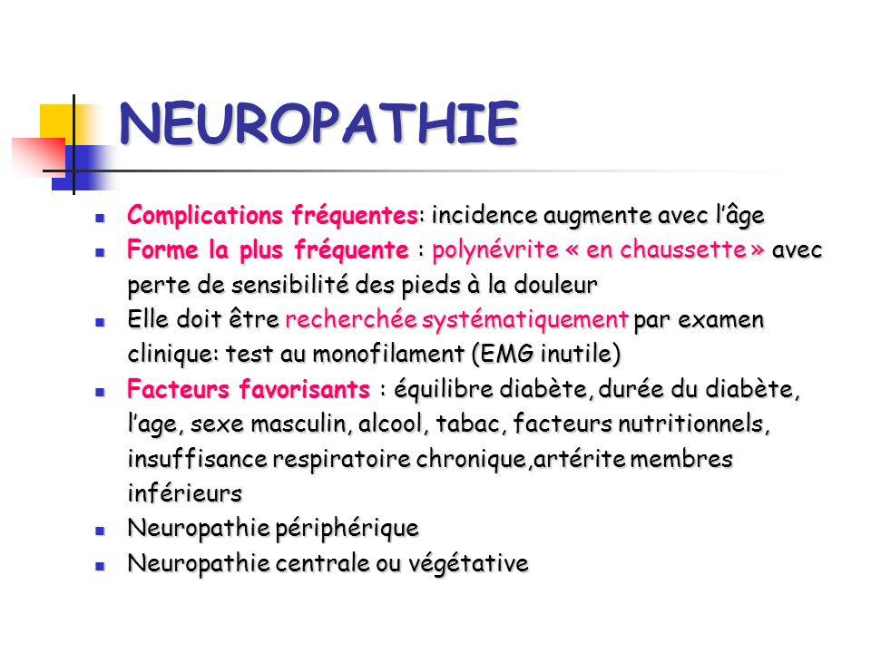 Neuropathie diabétique: Risques: troubles trophiques pied diabétique (fragilité cutanée, déformations du pied, mal perforant plantaire).