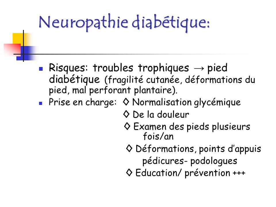 LA NEUROPATHIE DES MEMBRES INFERIEURS Evolution: Douleurs de décubitus, sensations de chaleur, brulures Puis suppression la perception douloureuse.