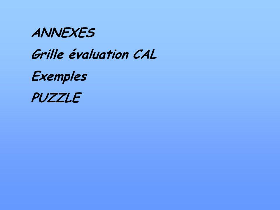 ANNEXES Grille évaluation CAL Exemples PUZZLE