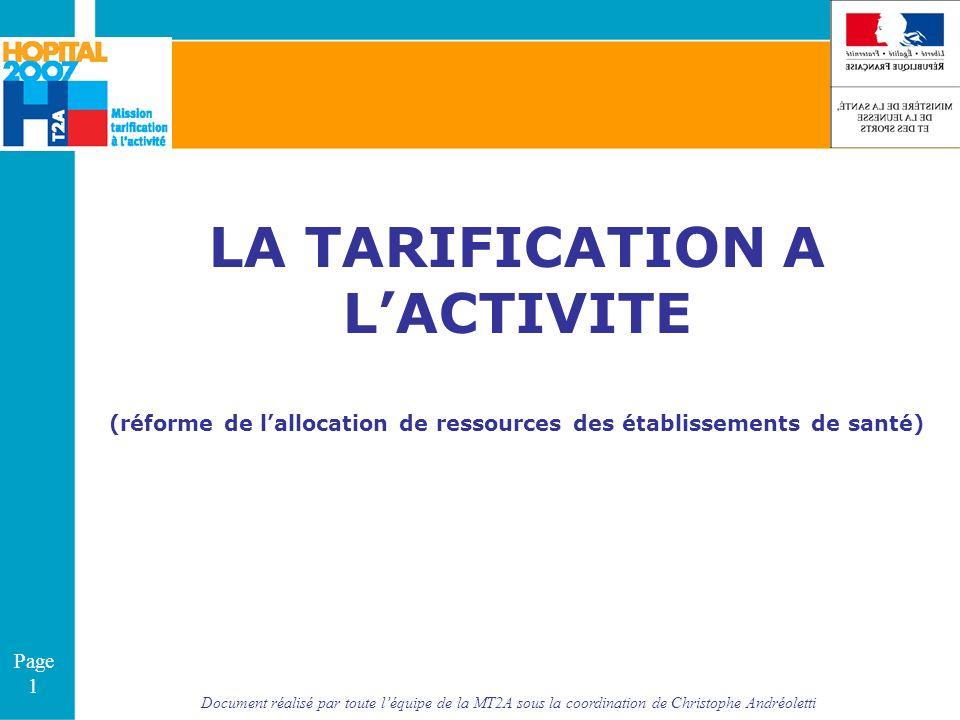 Document réalisé par toute léquipe de la MT2A sous la coordination de Christophe Andréoletti Page 1 LA TARIFICATION A LACTIVITE (réforme de lallocatio