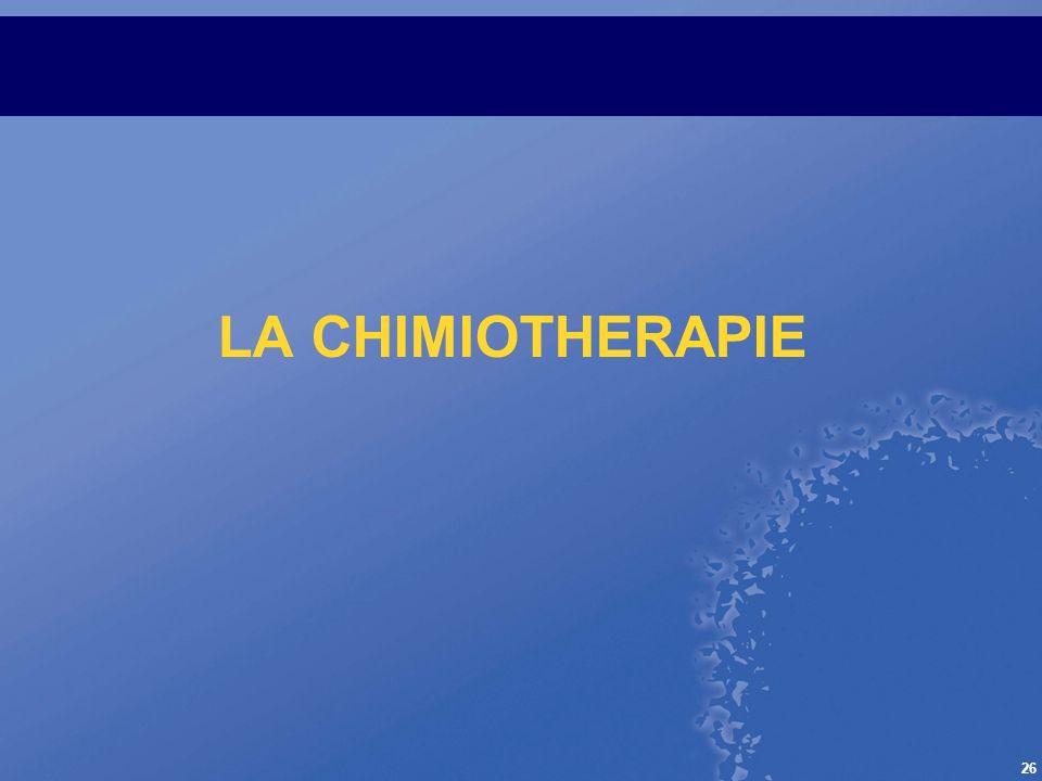 26 LA CHIMIOTHERAPIE