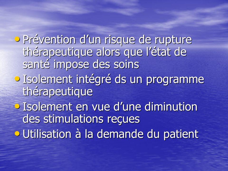 Prévention dun risque de rupture thérapeutique alors que létat de santé impose des soins Prévention dun risque de rupture thérapeutique alors que léta