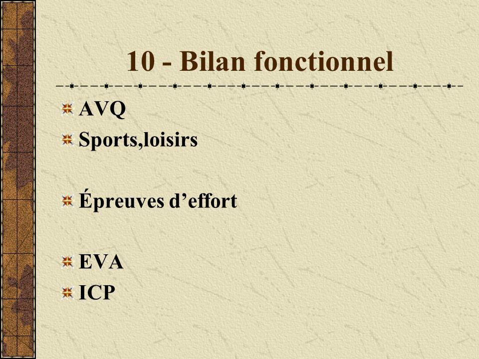 10 - Bilan fonctionnel AVQ Sports,loisirs Épreuves deffort EVA ICP