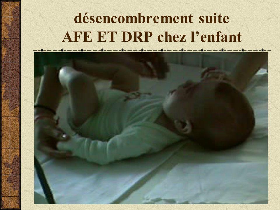 désencombrement suite AFE ET DRP chez lenfant
