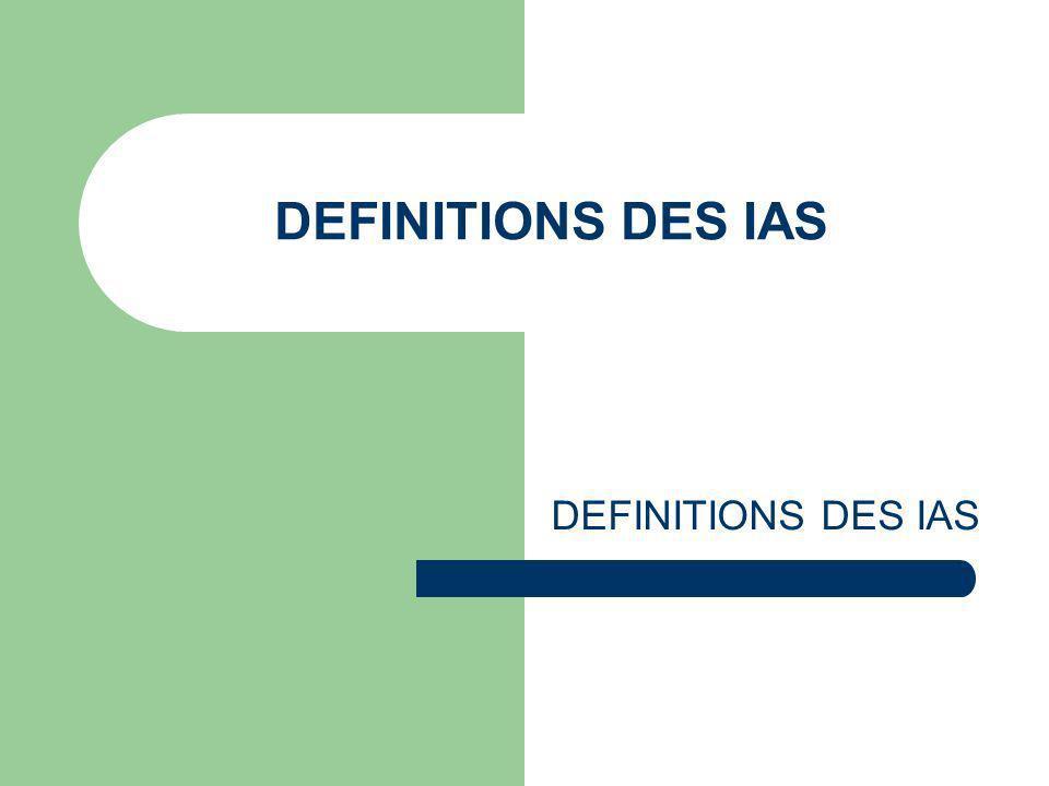 DEFINITIONS DES IAS
