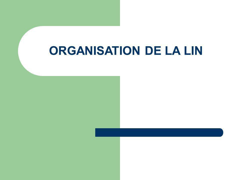 ORGANISATION DE LA LIN