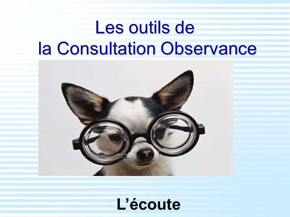 Les outils de la Consultation Observance Lécoute