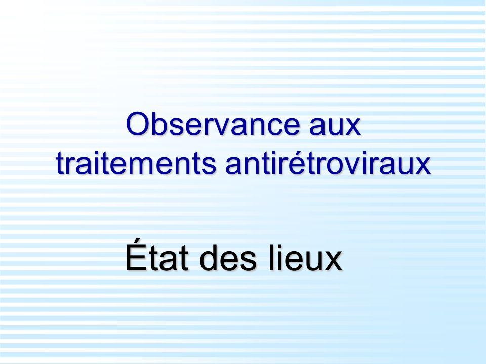 Observance aux traitements antirétroviraux État des lieux