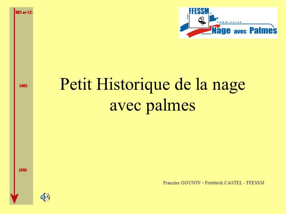 Petit Historique de la nage avec palmes Francine GOUJON – Frédérick CASTEL - FFESSM