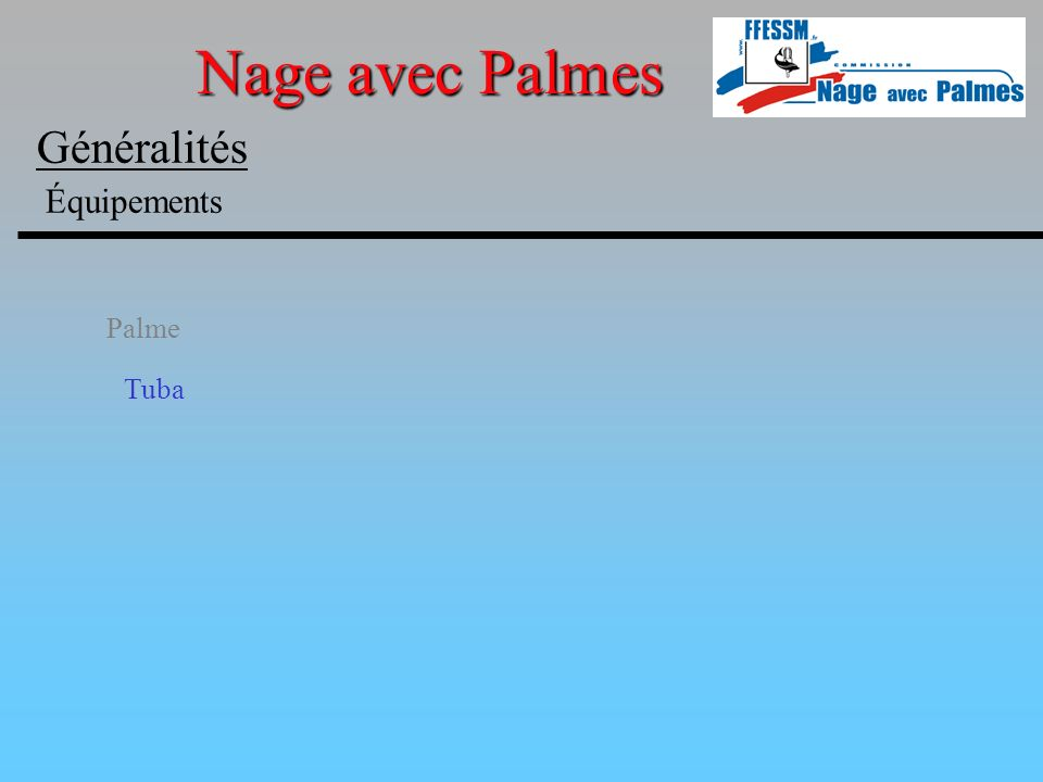 Palme Tuba Nage avec Palmes Généralités Équipements